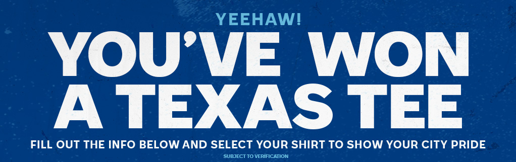 You Have Won a Texas Tee